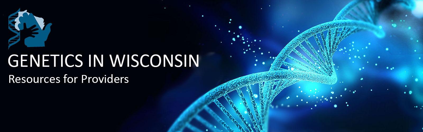 Genetics in Wisconsin